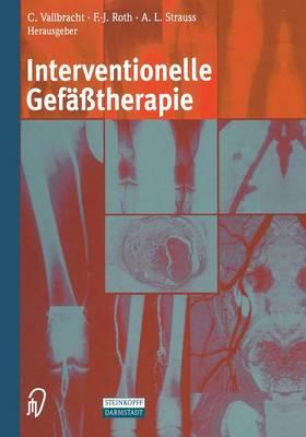 Interventionelle Gefasstherapie (Paperback)