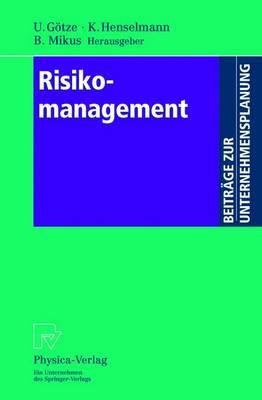 Risikomanagement - Beitrage Zur Unternehmensplanung (Paperback)
