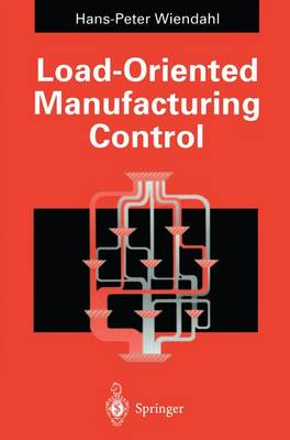 Load-Oriented Manufacturing Control (Paperback)