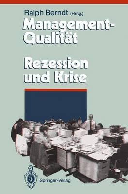 Management-Qualitat Contra Rezession Und Krise - Herausforderungen an das Management 1 (Paperback)
