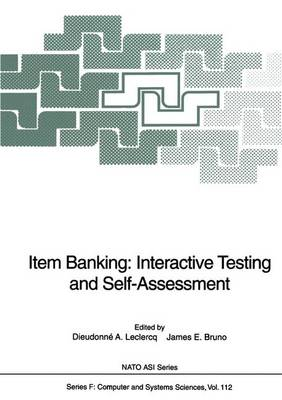 Item Banking: Interactive Testing and Self-Assessment - Nato ASI Subseries F: 112 (Paperback)