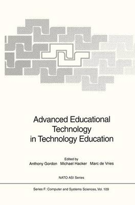 Advanced Educational Technology in Technology Education - Nato ASI Subseries F: 109 (Paperback)