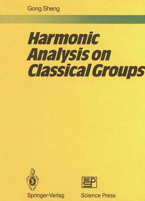 Harmonic Analysis on Classical Groups (Paperback)