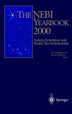 The NEBI Yearbook 2000: North European and Baltic Sea Integration (Paperback)