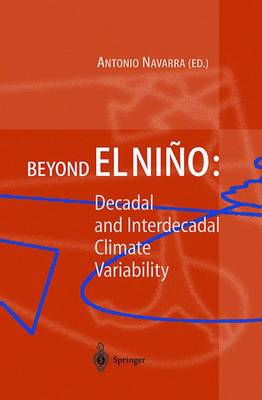 Beyond El Nino: Decadal and Interdecadal Climate Variability (Paperback)