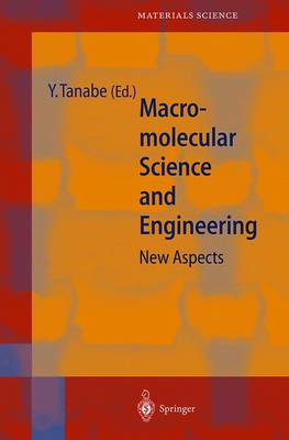 Macromolecular Science and Engineering: New Aspects - Springer Series in Materials Science 35 (Paperback)