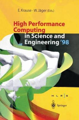 High Performance Computing in Science and Engineering '98: Transactions of the High Performance Computing Center Stuttgart (HLRS) 1998 (Paperback)
