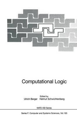 Computational Logic - Nato ASI Subseries F: 165 (Paperback)
