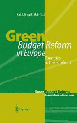 Green Budget Reform in Europe: Countries at the Forefront (Paperback)