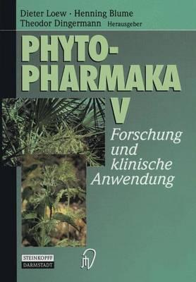 Phytopharmaka V: Forschung und Klinische Anwendung (Paperback)
