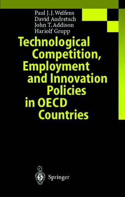 Technological Competition, Employment and Innovation Policies in OECD Countries (Paperback)