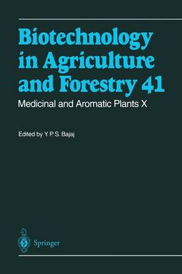 Medicinal and Aromatic Plants X - Biotechnology in Agriculture and Forestry 41 (Paperback)