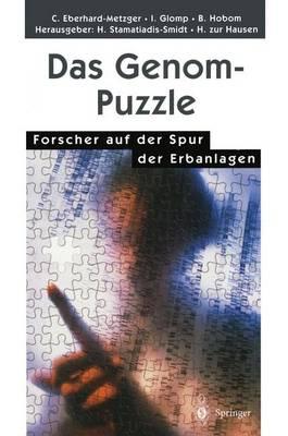 Das Genom-Puzzle: Forscher Auf Der Spur Der Erbanlagen (Paperback)