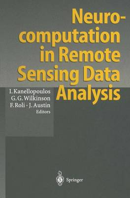 Neurocomputation in Remote Sensing Data Analysis: Proceedings of Concerted Action COMPARES (Connectionist Methods for Pre-Processing and Analysis of Remote Sensing Data) (Paperback)