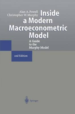 Inside a Modern Macroeconometric Model: A Guide to the Murphy Model (Paperback)