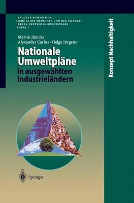 Nationale Umweltplane in ausgewahlten Industrielandern - Konzept Nachhaltigkeit (Paperback)
