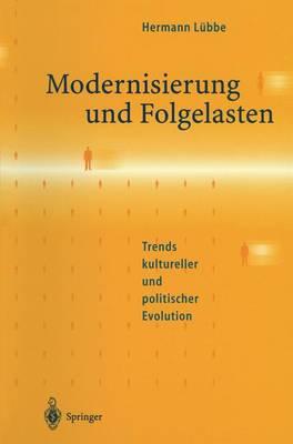 Modernisierung Und Folgelasten: Trends Kultureller Und Politischer Evolution (Paperback)
