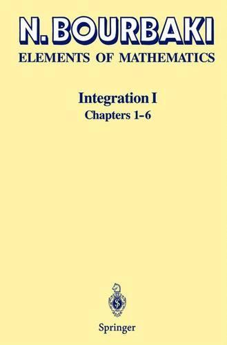 Integration I: Chapters 1-6 (Paperback)