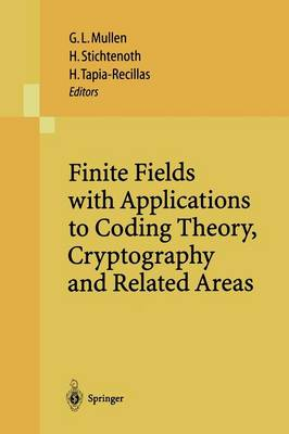 Finite Fields with Applications to Coding Theory, Cryptography and Related Areas: Proceedings of the Sixth International Conference on Finite Fields and Applications, held at Oaxaca, Mexico, May 21-25, 2001 (Paperback)