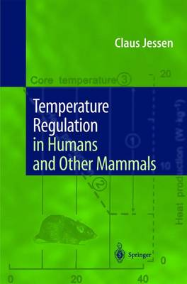 Temperature Regulation in Humans and Other Mammals (Paperback)