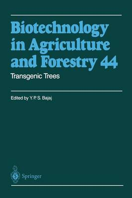 Transgenic Trees - Biotechnology in Agriculture and Forestry 44 (Paperback)