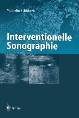Interventionelle Sonographie (Paperback)