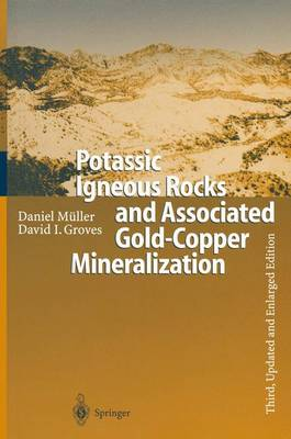 Potassic Igneous Rocks and Associated Gold-Copper Mineralization (Paperback)