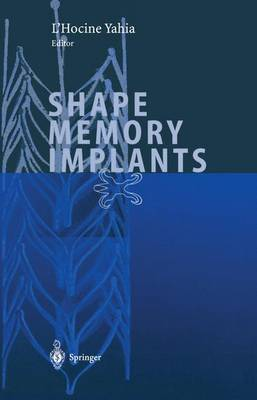 Shape Memory Implants (Paperback)