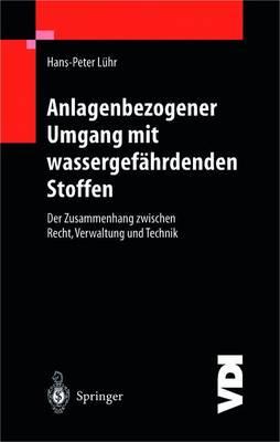Anlagenbezogener Umgang Mit Wassergefahrdenden Stoffen - VDI-Buch (Paperback)