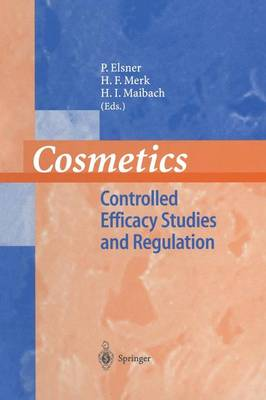 Cosmetics: Controlled Efficacy Studies and Regulation (Paperback)