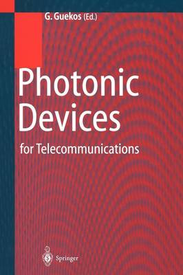 Photonic Devices for Telecommunications: How to Model and Measure (Paperback)
