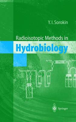 Radioisotopic Methods in Hydrobiology (Paperback)