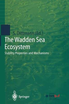 The Wadden Sea Ecosystem: Stability Properties and Mechanisms (Paperback)