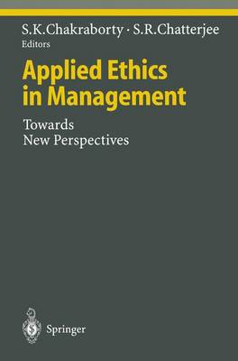 Applied Ethics in Management: Towards New Perspectives - Ethical Economy (Paperback)