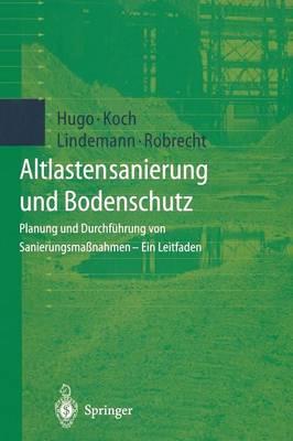 Altlastensanierung und Bodenschutz (Paperback)