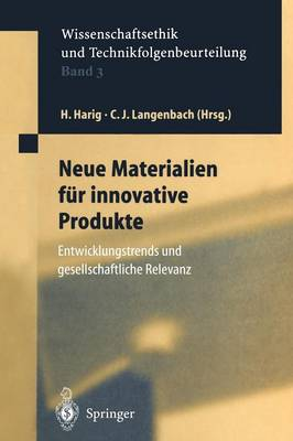 Neue Materialien fur Innovative Produkte - Ethics of Science and Technology Assessment 3 (Paperback)