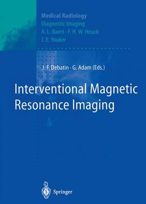 Interventional Magnetic Resonance Imaging - Diagnostic Imaging (Paperback)