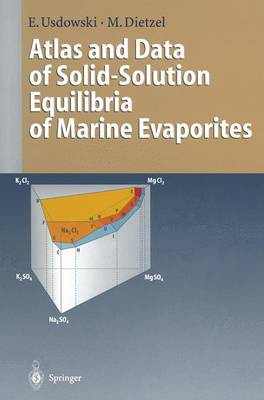 Atlas and Data of Solid-Solution Equilibria of Marine Evaporites (Paperback)