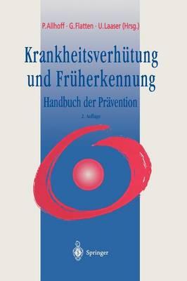 Krankheitsverhutung und Fruherkennung (Paperback)