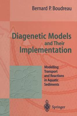 Diagenetic Models and Their Implementation (Paperback)