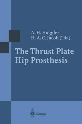 The Thrust Plate Hip Prosthesis (Paperback)