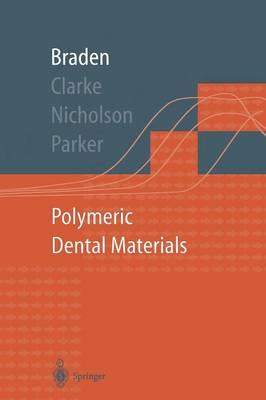 Polymeric Dental Materials - Macromolecular Systems - Materials Approach (Paperback)