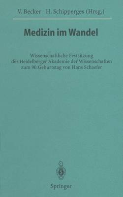 Medizin im Wandel - Veroffentlichungen aus der Forschungsstelle fur Theoretische Pathologie der Heidelberger Akademie der Wissenschaften (Paperback)