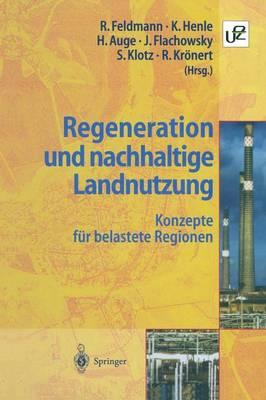 Regeneration Und Nachhaltige Landnutzung (Paperback)
