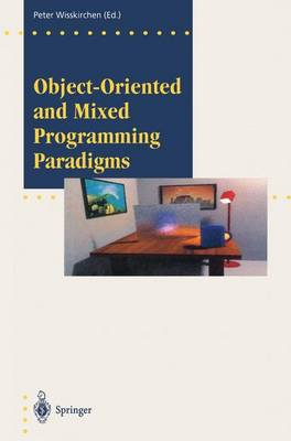 Object-Oriented and Mixed Programming Paradigms: New Directions in Computer Graphics - Focus on Computer Graphics (Paperback)
