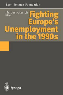 Fighting Europe's Unemployment in the 1990s (Paperback)