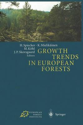 Growth Trends in European Forests: Studies from 12 Countries (Paperback)