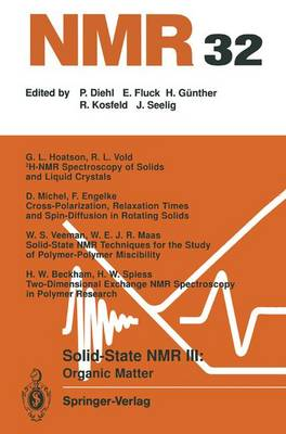 Solid-State NMR III Organic Matter: Organic Matter - NMR Basic Principles and Progress 32 (Paperback)