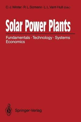 Solar Power Plants: Fundamentals, Technology, Systems, Economics (Paperback)
