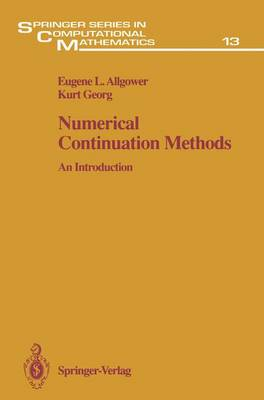 Numerical Continuation Methods: An Introduction - Springer Series in Computational Mathematics 13 (Paperback)